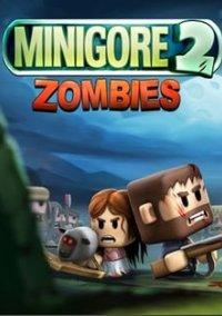 Обложка Minigore 2: Zombies