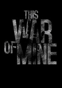Обложка This War of Mine