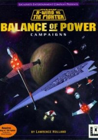 Обложка Star Wars: X-wing vs. TIE Fighter - Balance of Power Campaigns