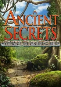 Обложка Ancient Secrets: Mystery of the Vanishing Bride