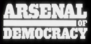 Arsenal of Democracy. Видео #1