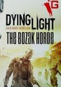 Обложка Dying Light: The Bozak Horde