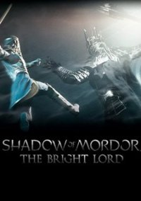Обложка Middle-earth: Shadow of Mordor - Bright Lord