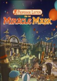 Обложка Professor Layton and the Miracle Mask