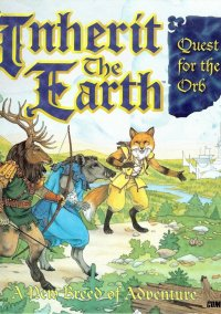 Inherit the Earth: Quest for the Orb – фото обложки игры