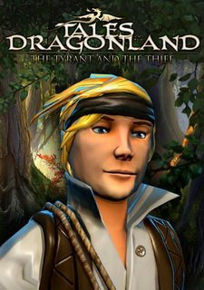 Tales of the Dragonland: The tyrant and the thief