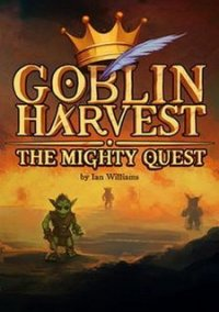 Goblin Harvest - The Mighty Quest – фото обложки игры