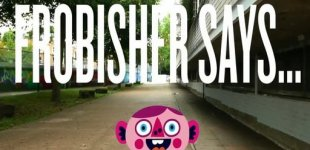 Frobisher Says. Видео #1