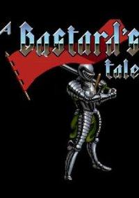 Обложка A Bastard's Tale