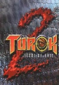 Обложка Turok 2: Seeds of Evil