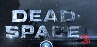 Dead Space 3. Видео #8