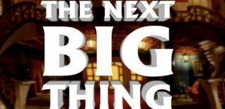 The Next BIG Thing. Видео #1