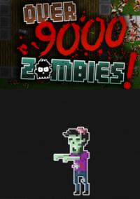 Обложка Over 9,000 Zombies!
