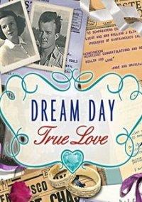 Обложка Dream Day True Love