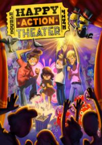 Happy Action Theatre – фото обложки игры