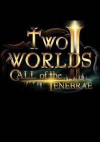 Обложка Two Worlds 2: Call of the Tenebrae