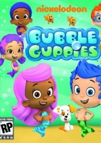 Обложка Nickelodeon Bubble Guppies