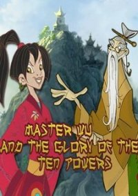 Обложка Master Wu and the Glory of the Ten Powers