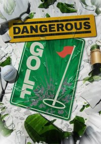 Обложка Dangerous Golf