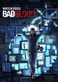 Обложка Watch Dogs: Bad Blood