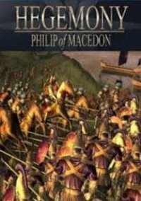 Обложка Hegemony: Philip of Macedon