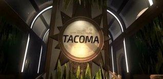 Tacoma. Геймплейный трейлер