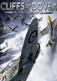 Обложка IL-2 Sturmovik: Cliffs of Dover