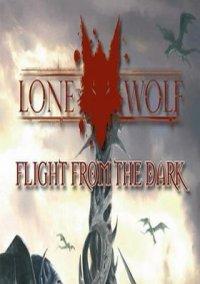 Обложка Lone Wolf: Flight from the Dark