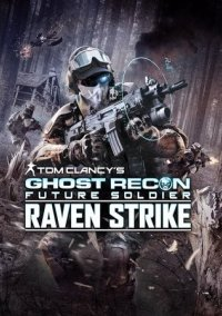 Обложка Tom Clancy's Ghost Recon: Future Soldier - Raven Strike