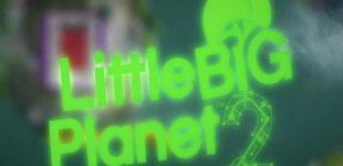 LittleBigPlanet 2. Видео #11