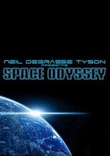 Neil deGrasse Tyson Presents: Space Odyssey
