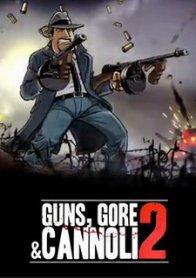 Guns, Gore and Cannoli 2