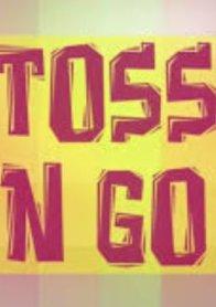 TOSS N GO