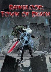 Rainblood: Town of Death – фото обложки игры