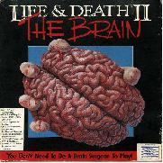 Life & Death 2: The Brain