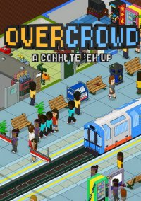 Overcrowd: A Commute 'Em Up – фото обложки игры