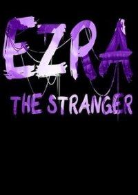 EZRA: The Stranger – фото обложки игры