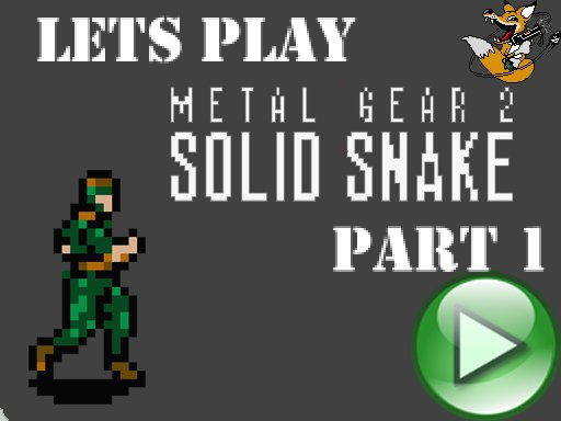Lets Play Metal Gear 2. Часть 1