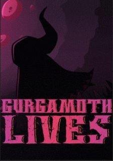 Gurgamoth Lives