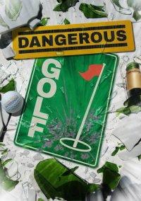 Dangerous Golf – фото обложки игры