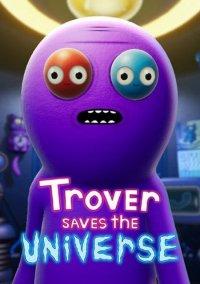 Trover Saves the Universe – фото обложки игры