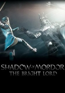 Middle-earth: Shadow of Mordor - Bright Lord