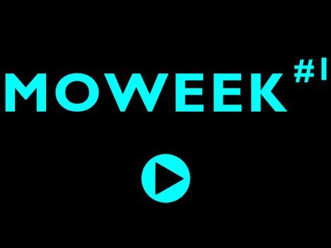 Moweek #1