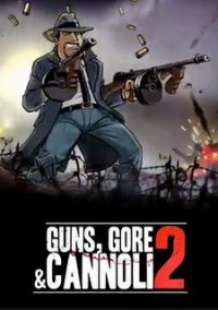 Guns, Gore and Cannoli 2 – фото обложки игры